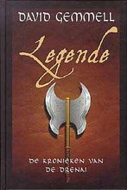 David Gemmell - Kronieken van de Drenai: Legende