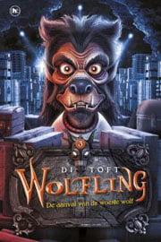 Di Toft - Wolfling 3: De aanval van de woeste wolf