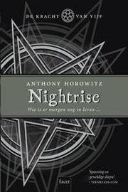Anthony Horowitz - De Kracht van Vijf 3: Nightrise