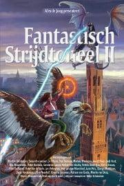 Diverse Auteurs - Fantastisch Strijdtoneel II