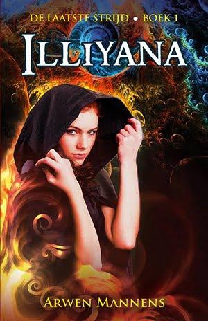 Arwen Mannens - De laatste strijd 1: Illiyana