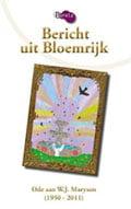Diverse Auteurs - Bericht uit Bloemrijk