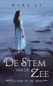 Mara Li - Eiland in de Mist 1: De Stem van de Zee