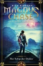 Magnus Chase en de goden van Asgard 3: Het Schip der Doden Boek omslag