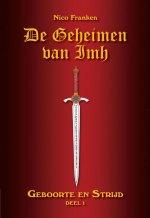 De geheimen van Imh 1: Geboorte en strijd Boek omslag