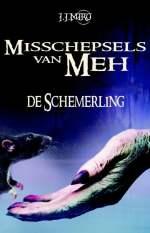 Misschepsels van Meh - De schemerling Boek omslag