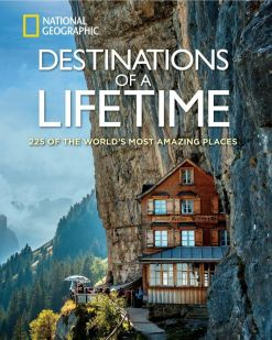 national-geographic-destinations-of-a-lifetime-travel-coffee-table-books