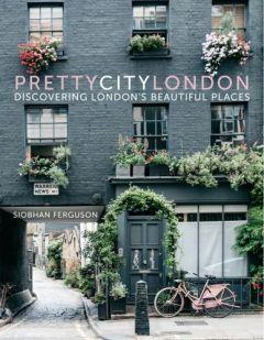 pretty-city-london-siobhan-ferguson-travel-coffee-table-books