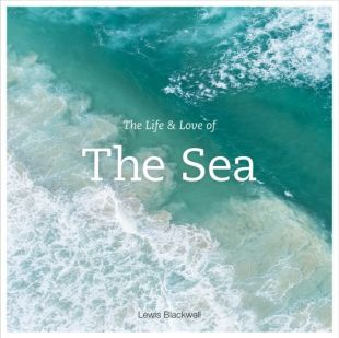 the-life-and-love-of-the-sea-lewis-blackwell-book