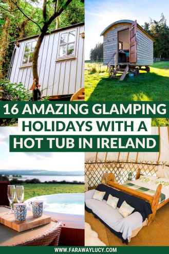 16 Amazing Glamping Holidays with a Hot Tub in Ireland. From treehouses and shepherds huts to yurts and safari tents, you'll love these glamping holidays with a hot tub in Ireland. Click through to read more...