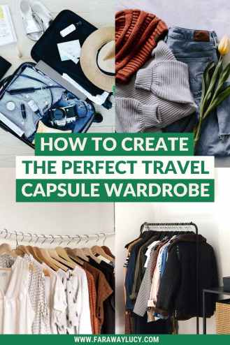 How to Create the Perfect Travel Capsule Wardrobe. This guide will show you how to greate the perfect travel capsule wardrobe for spring, summer, fall and winter so you can pack lighter and do good for the environment. Click through to read more...