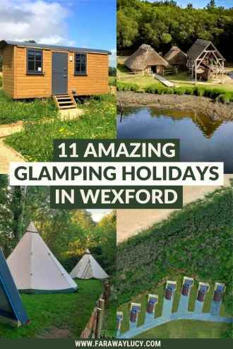 Glamping Wexford: 11 Amazing Places You Need to Stay At.  From treehouses and shepherds huts to yurts and tipis, you'll love these glamping holidays in Wexford. Click through to read more...
