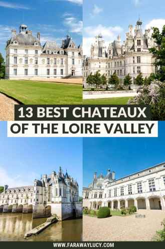 The 13 Best Chateaux of the Loire Valley to Visit in France. This article shares the 13 most beautiful and magical chateaux of the Loire Valley that you absolutely have to visit while in France! Click through to read more...
