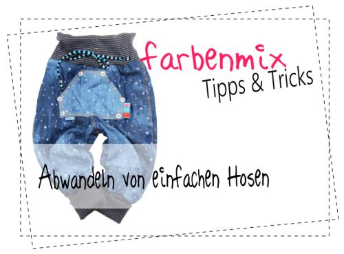 farbenmix_Tipps-und-Tricks_Abwandeln-Hosen_Upcycling_Kuschelbasic_Jeans