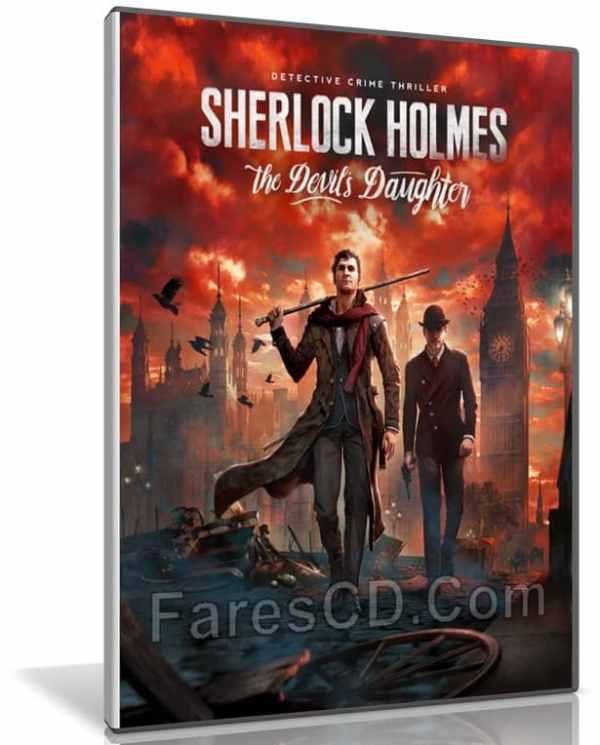 تحميل لعبة   Sherlock Holmes The Devil's Daughter    نسخة ريباك