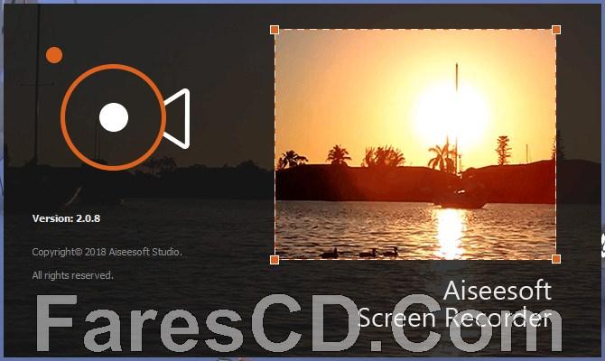 برنامج تسجيل شاشة الكومبيوتر بالفيديو | Aiseesoft Screen Recorder