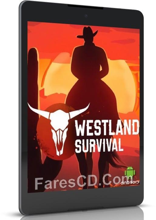 لعبة المغامرات | Westland Survival | للأندرويد