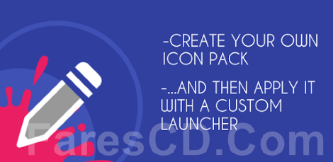 تطبيق انشاء مجموعة الايقونات | Icon Pack Generator v6.5
