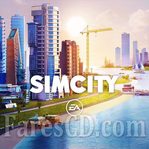 لعبة إنشاء المدن | SimCity BuildIt MOD v1.28.2.87555 | للأندرويد