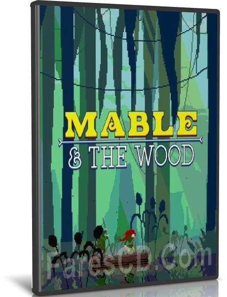 لعبة المغامرات الخفيفة   Mable and The Wood