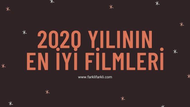 2020 yılının en iyi filmleri