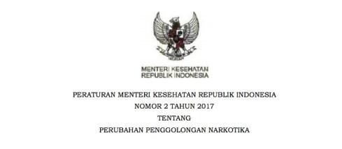 Peraturan Menteri Kesehatan Republik Indonesia Nomor 2 Tahun 2017 tentang Perubahan Penggolongan Narkotika