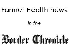 Farmer health news in the Border Chronicle