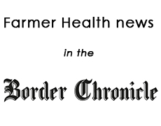 Farmer health news in the Border Chronicle