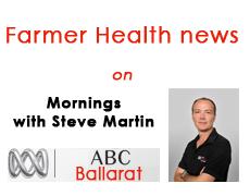 Farmer Health on Mornings with Steve Martin ABC Ballarat