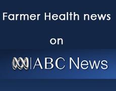 Farmer Health news on ABC News