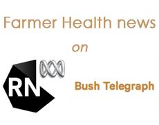 Farmer Health on ABC - Bush Telegraph