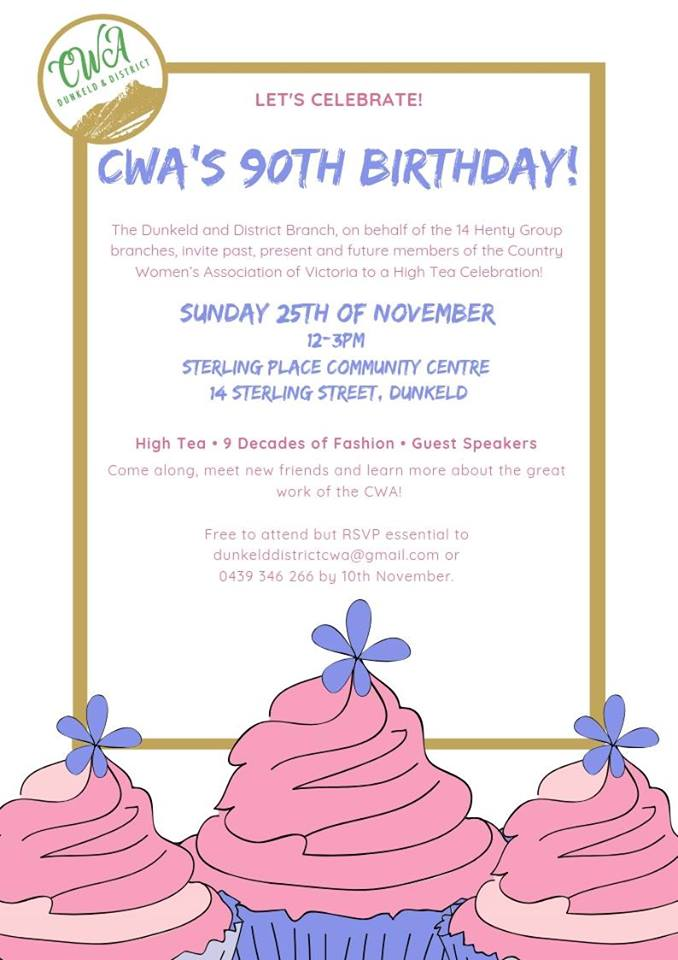 The Dunkeld And District CWA Members Group Invite You To Join Them For A Delicious High Tea As They Celebrate Past 90 Years Of This Wonderful