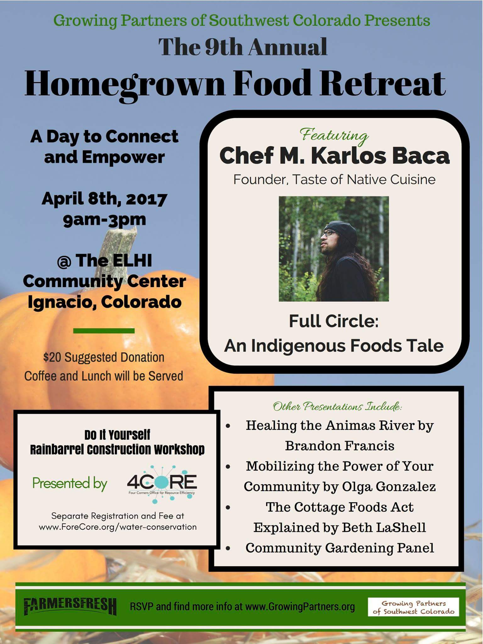The 9th Annual Homegrown Food Retreat
