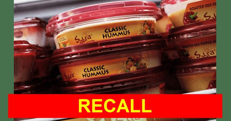 Recall issued on ALL Sabra Hummus