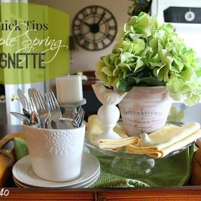 4 Quick Tips Spring Vignette