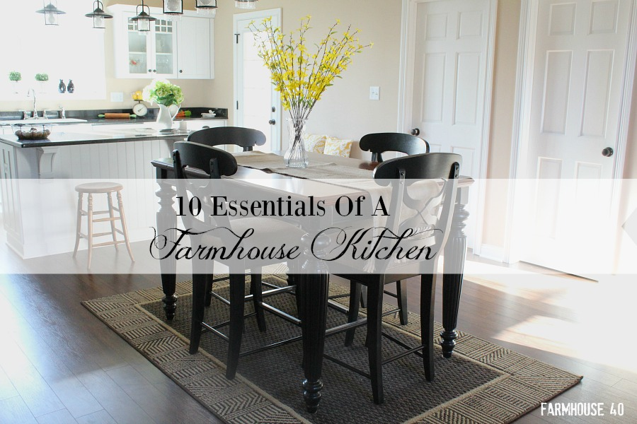 10 ESSENTIALS FOR A FARMHOUSE KITCHEN