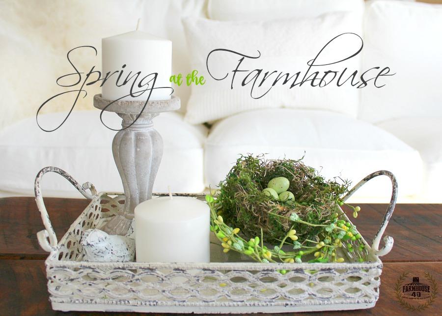 Spring Home Tour at the farmhouse
