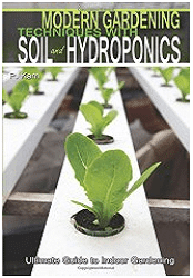 Gardening Techniques With Soil and Hydroponics