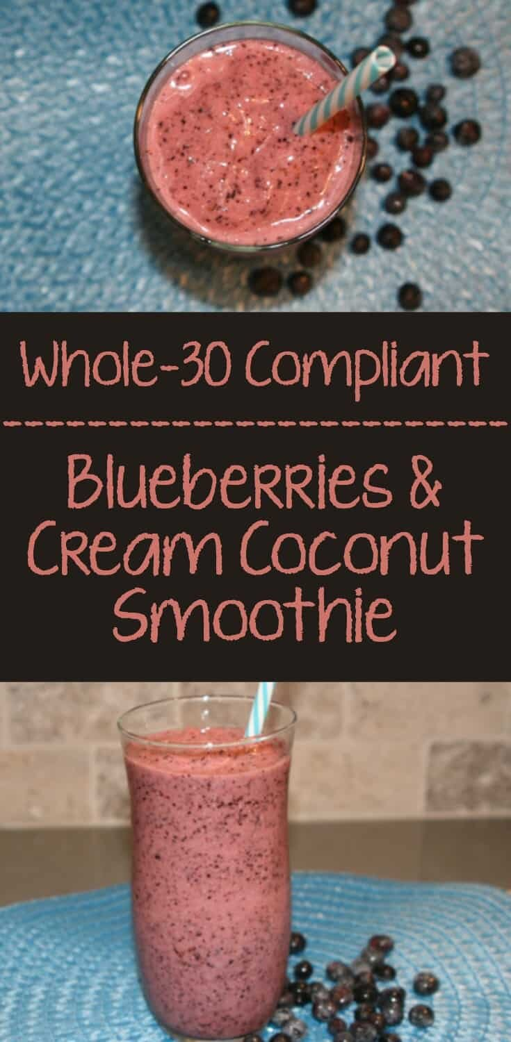 Whole30 Blueberries and Cream Coconut Smoothie
