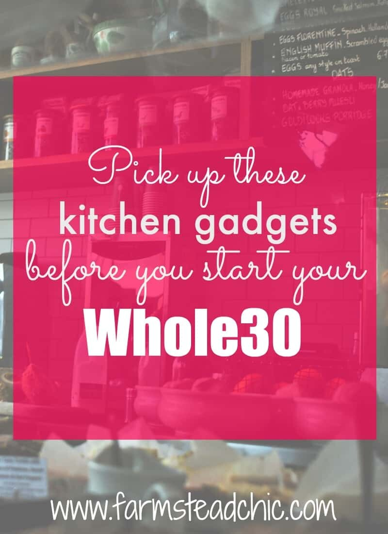 These are the best kitchen gadgets that will make your Whole30 a breeze! Join my family and me as we start out the yearWhole30-style!