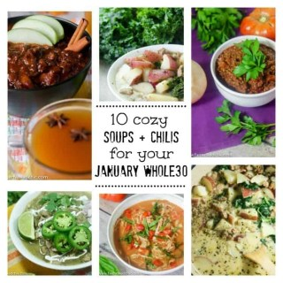Ten Whole30 Soups + Chilis to Save Your Whole30
