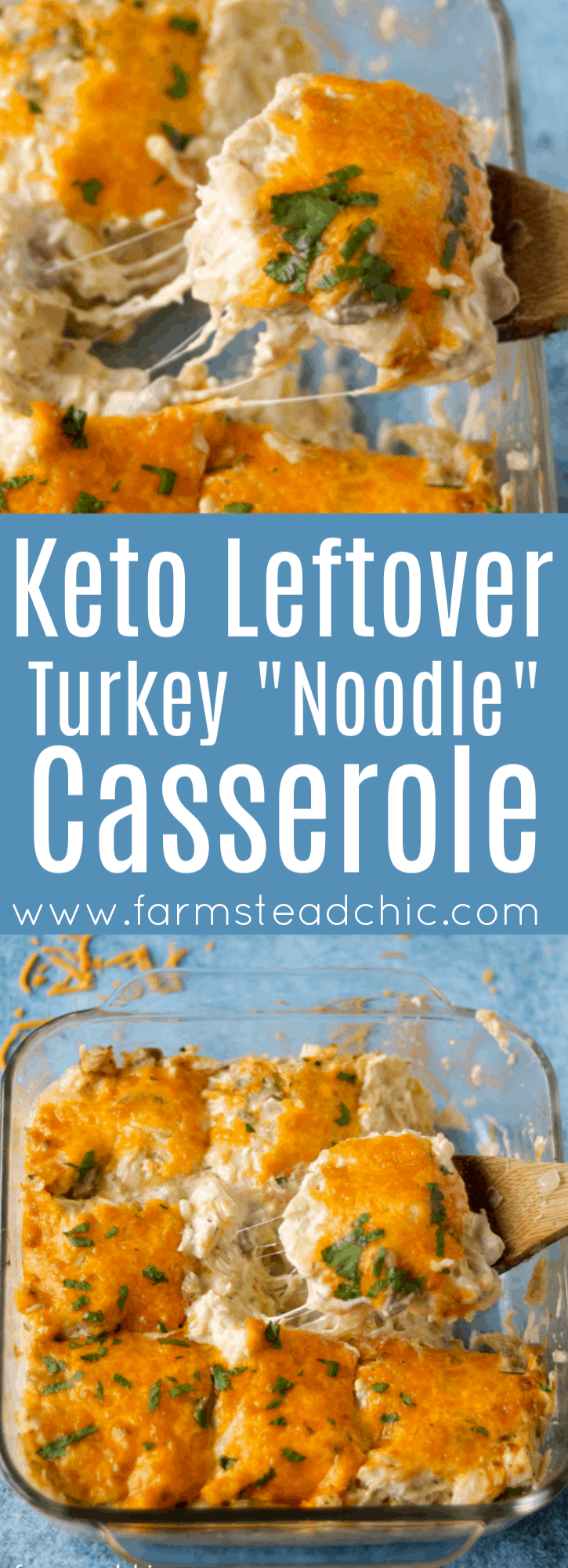 "Keto Leftover Turkey ""Noodle"" Casserole on a blue background Pinterest graphic"