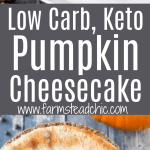 Low Carb Keto Pumpkin Cheesecake with star anise and cinnamon Pin Graphic