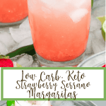 These Low Carb, Keto Strawberry Serrano Margaritas are the perfect complement to your Keto Summer BBQ. Made with a fresh strawberry, a serrano pepper and fresh lime juice, these Keto margaritas are fresh, sweet, spicy and tangy. And they only have 3 net carbs each! #farmsteadchic #ketomargarita #lowcarbmargarita #ketococktail #lowcarbcocktail #margaritarecipe #strawberrymargarita #spicymargarita
