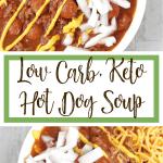 Low Carb, Keto Hot Dog Soup