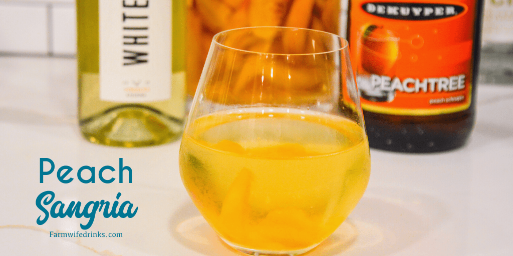 Peach Sangria The Farmwife Drinks,Chicken Drumstick Recipes