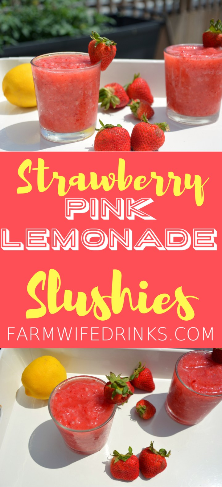 Strawberry Pink Lemonade Slushies combine frozen strawberries with pink lemonade to make a great, refreshing frozen mocktail for the kids and adults to enjoy all day long.