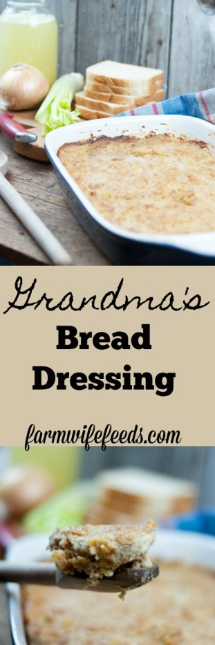 Grandma's Bread Dressing is moist and flavorful with just a few basic ingredients from Farmwife Feeds #dressing #recipe #holidays #stuffing