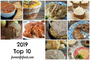 The 2019 Top 10 Recipes from Farmwife Feeds!