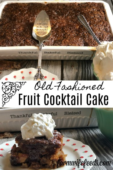 Old Fashioned Fruit Cocktail Cake from Farmwife Feeds is a simple homemade cake using pantry ingredients and a can of fruit cocktail to make a delicious sweet cake. #cake #fruitcocktail #homemade